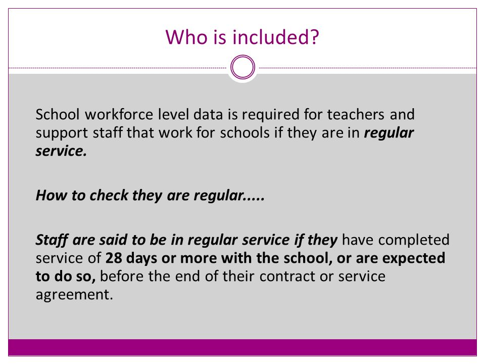 The Dates School Workforce Census Day 6th November 2014 Absences 1 st September 2013 to 31 st August 2014 Continuous Contracts 1 st September 2013 to 6th November 2014