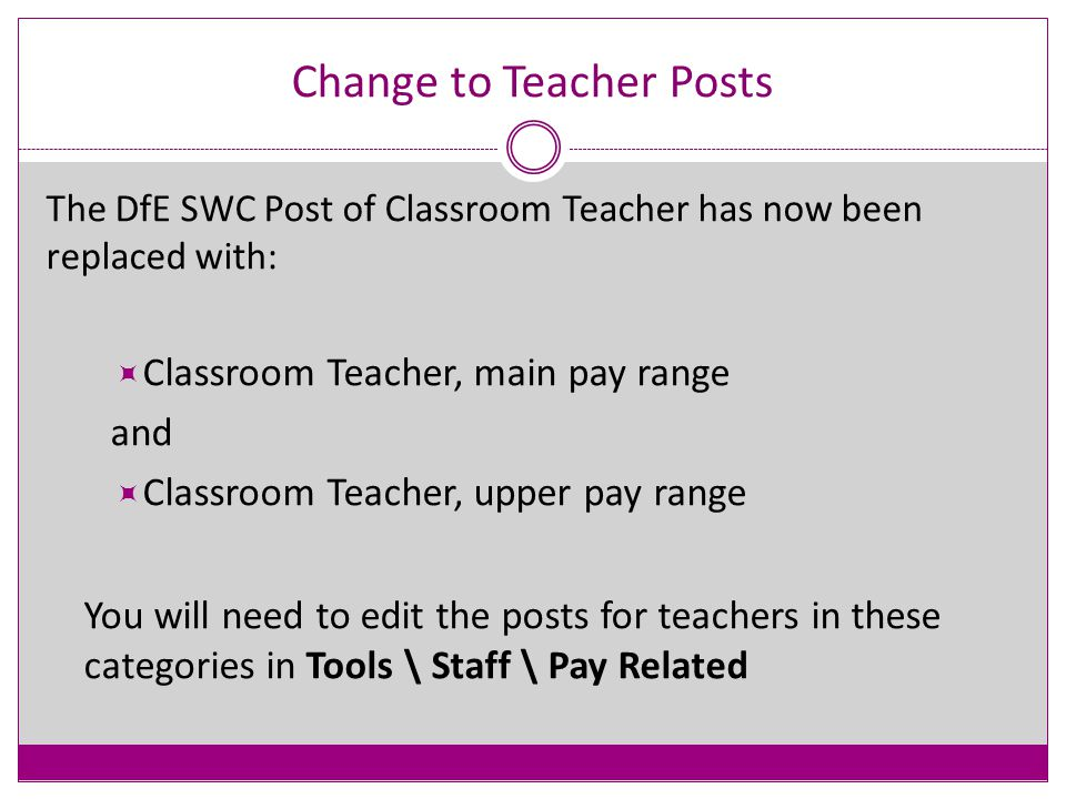 School Workforce Census 2014 - Changes QTS route now to be included for all staff who, since the previous school workforce census, have taken up their first position since qualifying as a teacher, regardless of when they qualified.
