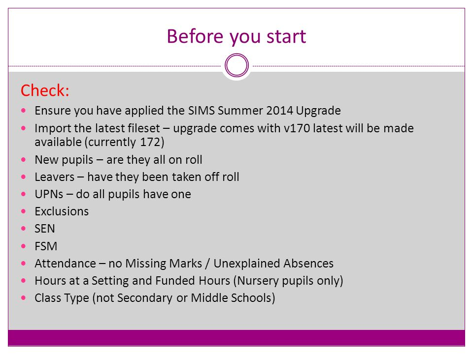 Post-16 dates – current academic year Learning aims will be collected for any students who: were on roll in the school at any point between 1 August 2014 and census day, and were in actual national curriculum year group 12 or above in that period, regardless of their age, and for whom the school wishes to claim post-16 funding from the EFA
