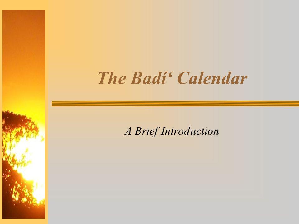 The Badí' Calendar A Brief Introduction
