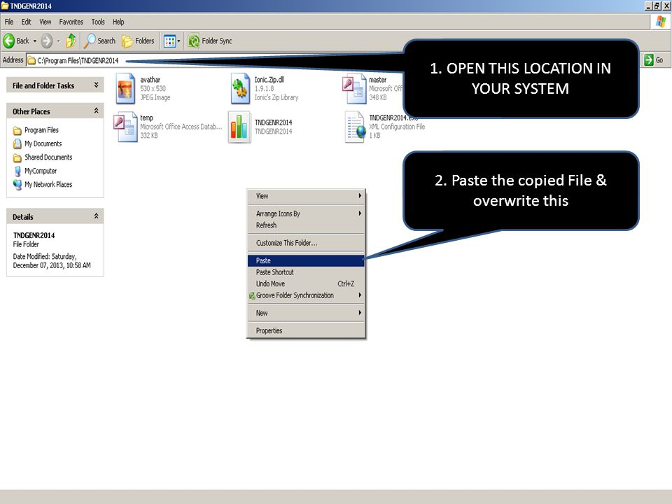2. Paste the copied File & overwrite this 1. OPEN THIS LOCATION IN YOUR SYSTEM