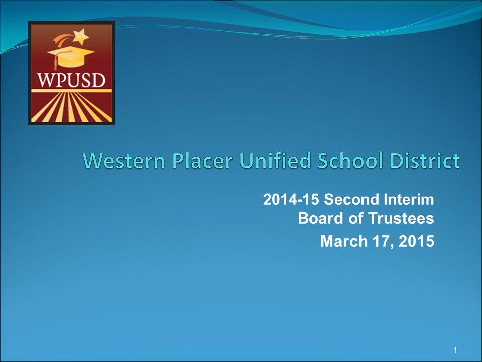 2014-15 Second Interim Board of Trustees March 17, 2015 1