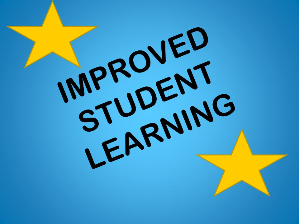 IMPROVED STUDENT LEARNING