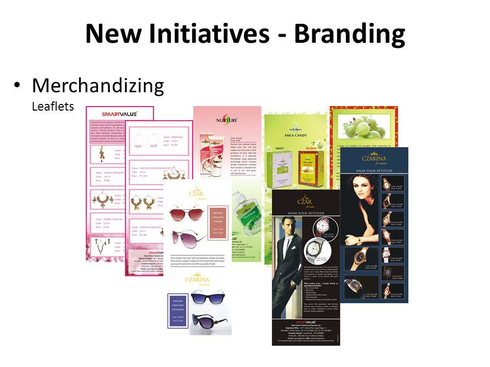 Merchandizing Leaflets New Initiatives - Branding