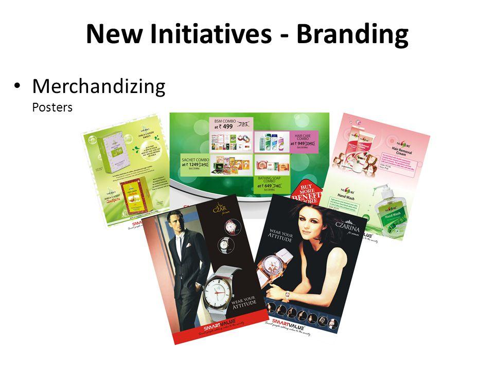 Merchandizing Posters New Initiatives - Branding