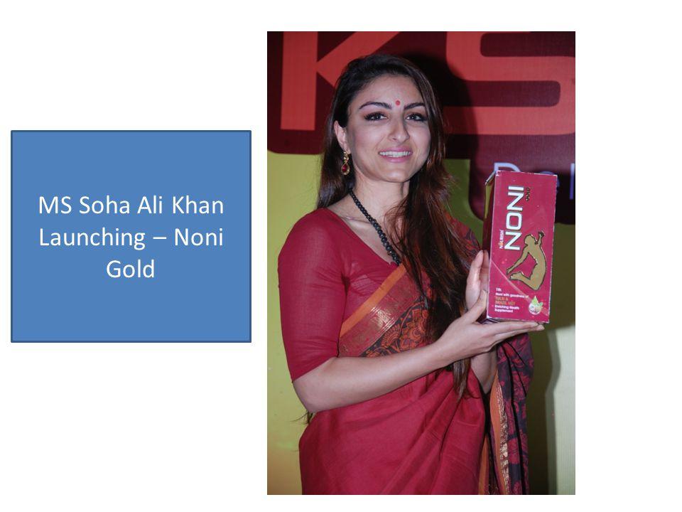 MS Soha Ali Khan Launching – Noni Gold