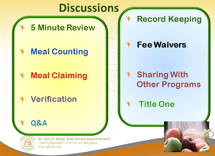 """Dr. John D. Barge, State School Superintendent """"Making Education Work for All Georgians"""" www.gadoe.org Discussions 5 Minute Review Meal Counting Meal"""