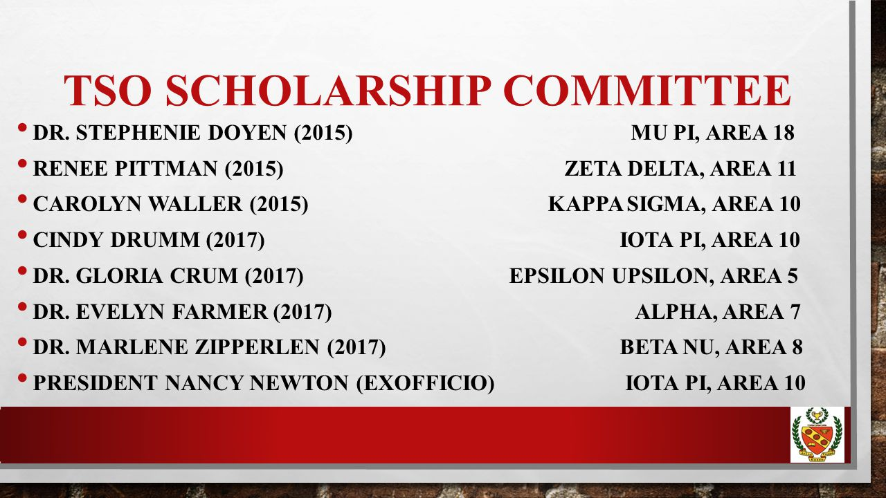 TSO SCHOLARSHIP COMMITTEE DR.