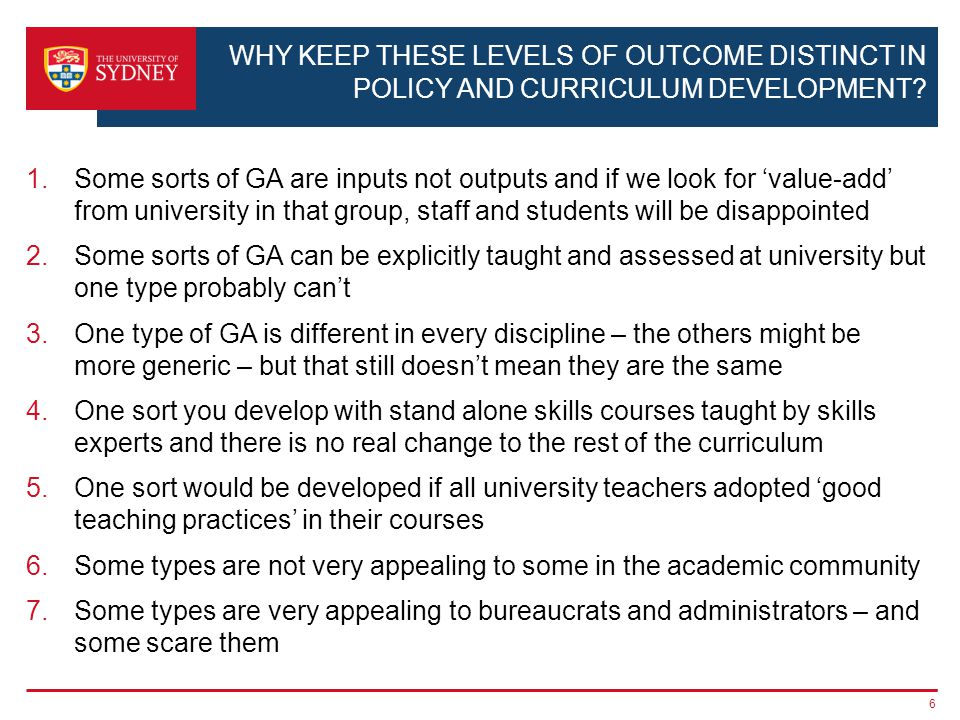 WHY KEEP THESE LEVELS OF OUTCOME DISTINCT IN POLICY AND CURRICULUM DEVELOPMENT.