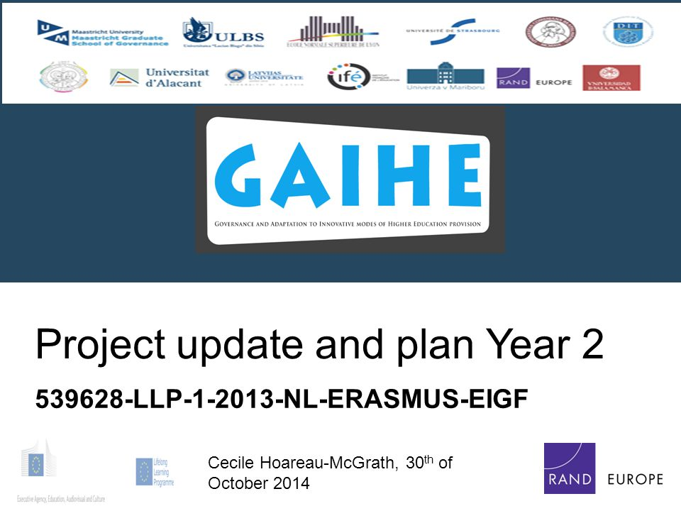 Project update and plan Year 2 539628-LLP-1-2013-NL-ERASMUS-EIGF Cecile Hoareau-McGrath, 30 th of October 2014