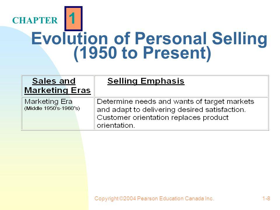 1 CHAPTER Copyright ©2004 Pearson Education Canada Inc.1-18 Strategic/Consultative Selling Model