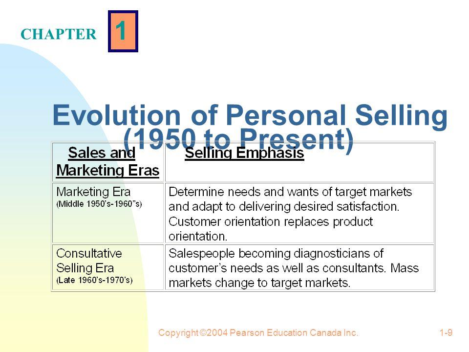 1 CHAPTER Copyright ©2004 Pearson Education Canada Inc.1-19 Strategic/Consultative Selling Model