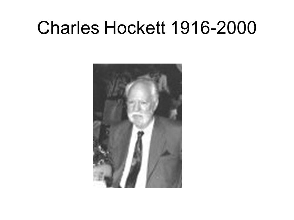Charles Hockett 1916-2000