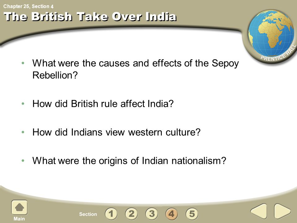 Chapter 25, Section The British Take Over India What were the causes and effects of the Sepoy Rebellion.