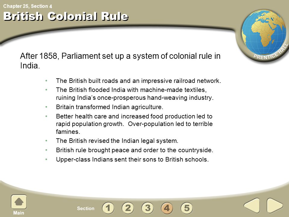 Chapter 25, Section British Colonial Rule The British built roads and an impressive railroad network.