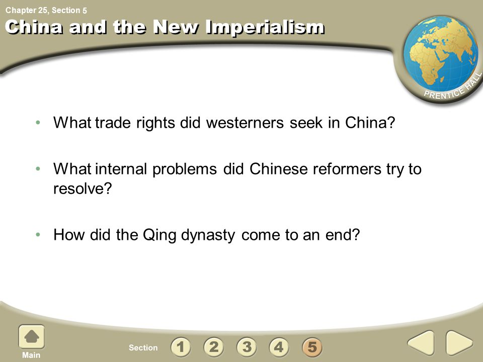Chapter 25, Section China and the New Imperialism What trade rights did westerners seek in China.