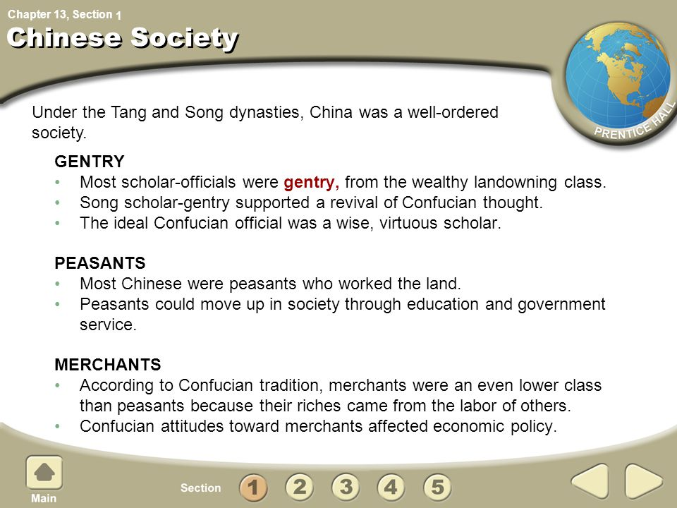 Chapter 13, Section Chinese Society GENTRY Most scholar-officials were gentry, from the wealthy landowning class. Song scholar-gentry supported a revi