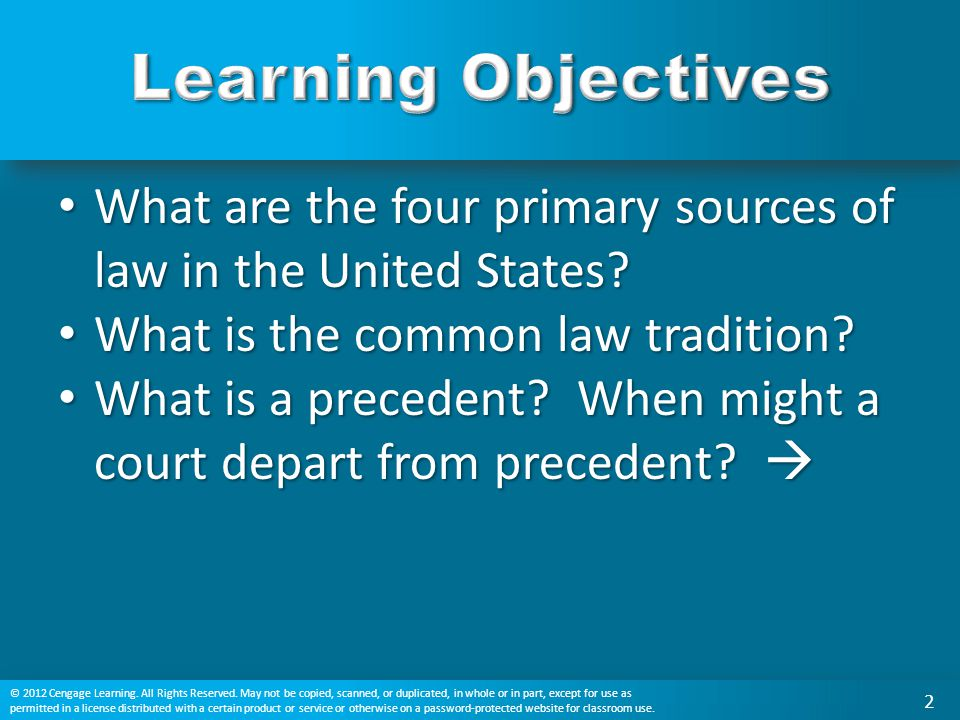 What are the four primary sources of law in the United States? What are the four primary sources of law in the United States? What is the common law t
