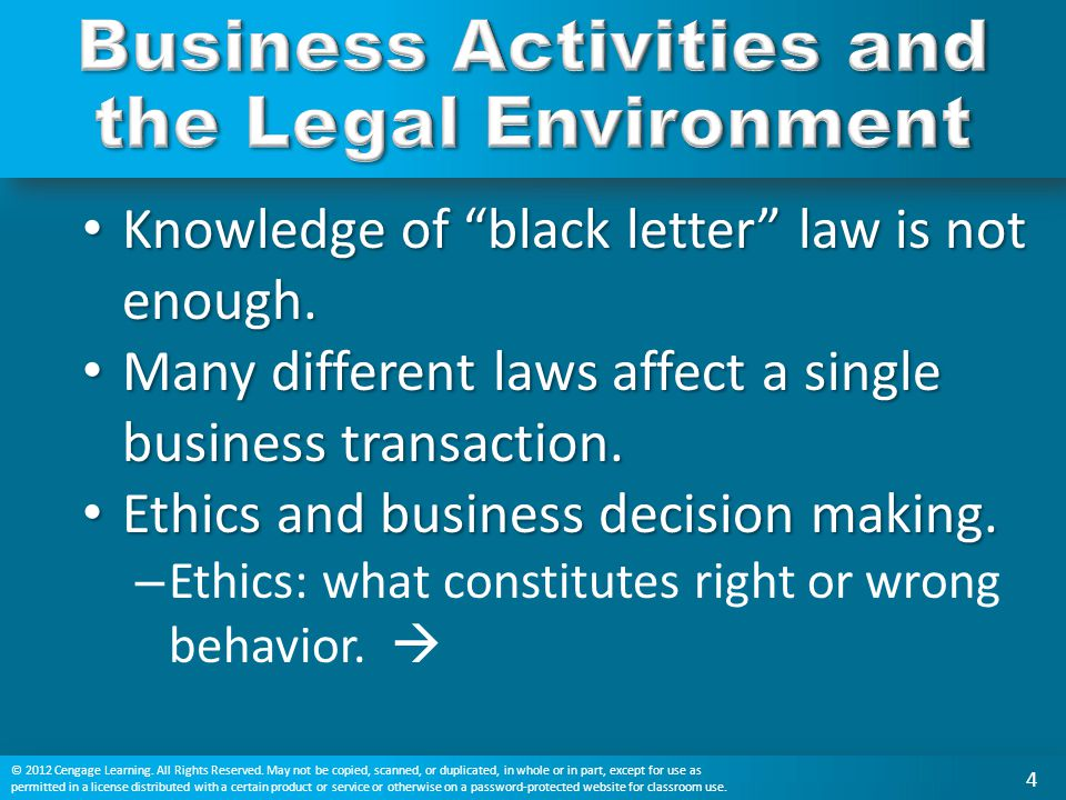 "Knowledge of ""black letter"" law is not enough. Knowledge of ""black letter"" law is not enough. Many different laws affect a single business transaction"