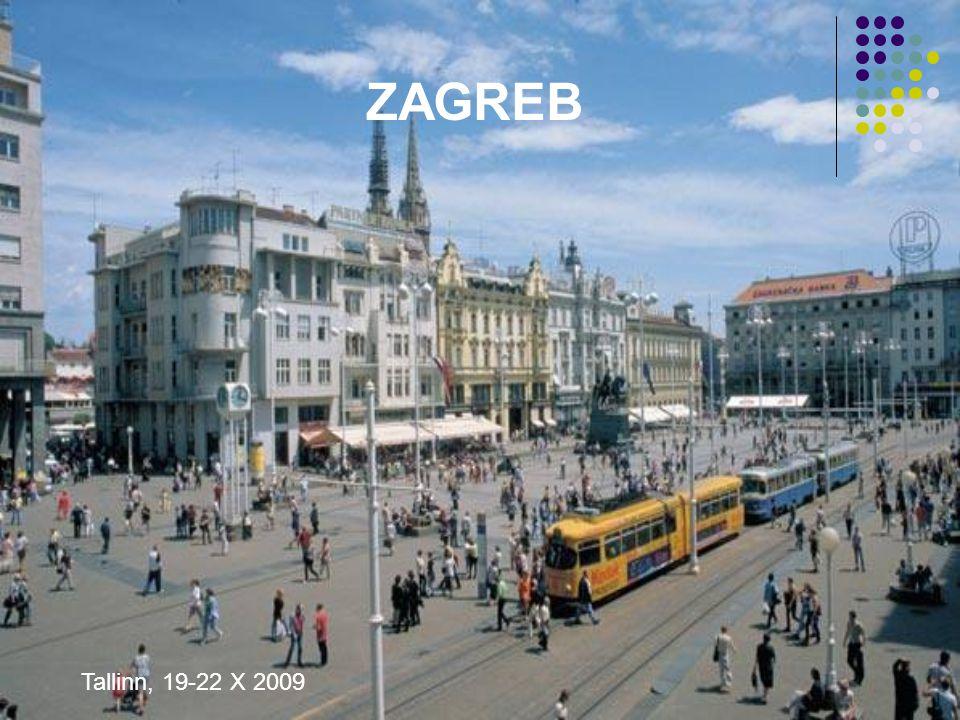 ZAGREB Tallinn, 19-22 X 2009