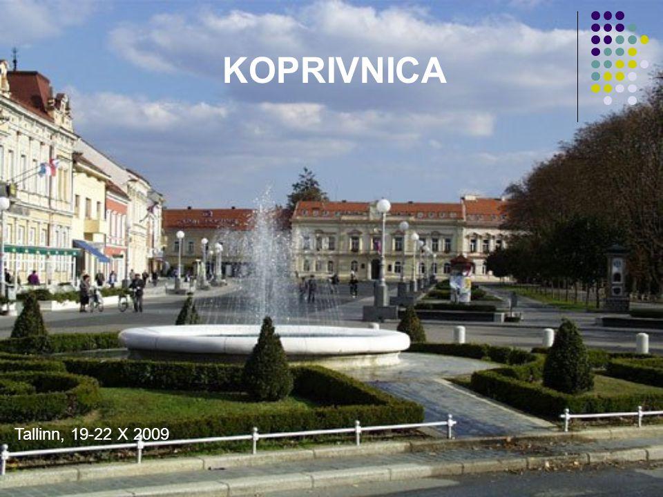 KOPRIVNICA Tallinn, 19-22 X 2009