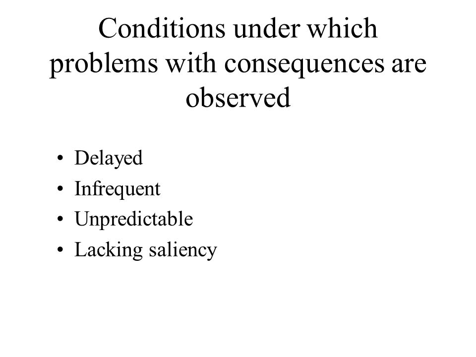 Conditions Under Which Inattention Is Observed Repetitive Effortful Uninteresting Not chosen