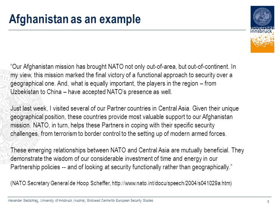 "Alexander Siedschlag, University of Innsbruck (Austria), Endowed Centre for European Security Studies 5 Afghanistan as an example ""Our Afghanistan mis"