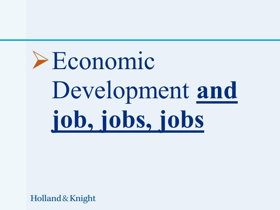  Economic Development and job, jobs, jobs
