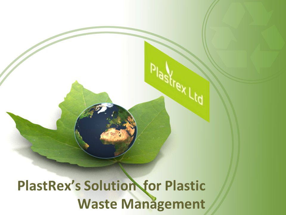 PlastRex's Solution for Plastic Waste Management