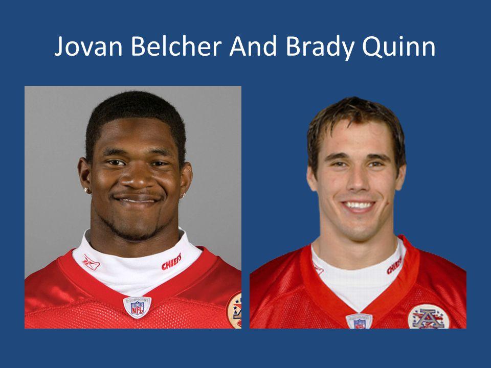 Jovan Belcher And Brady Quinn