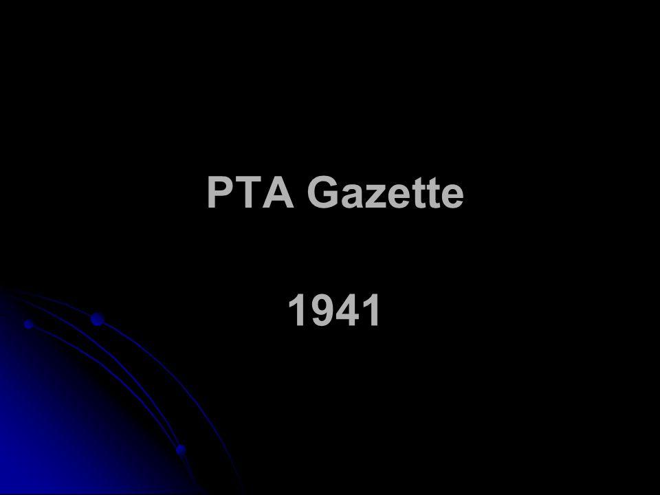 PTA Gazette 1941