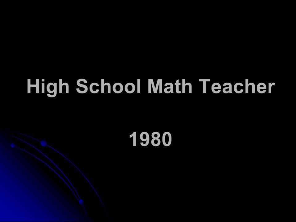 High School Math Teacher 1980