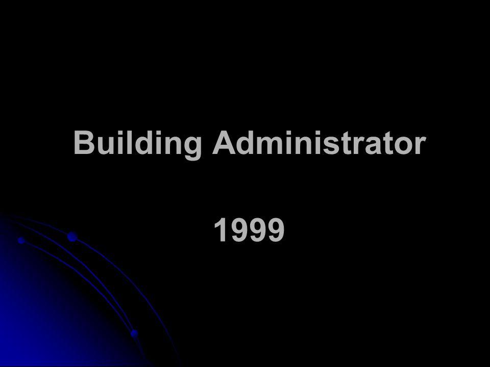 Building Administrator 1999