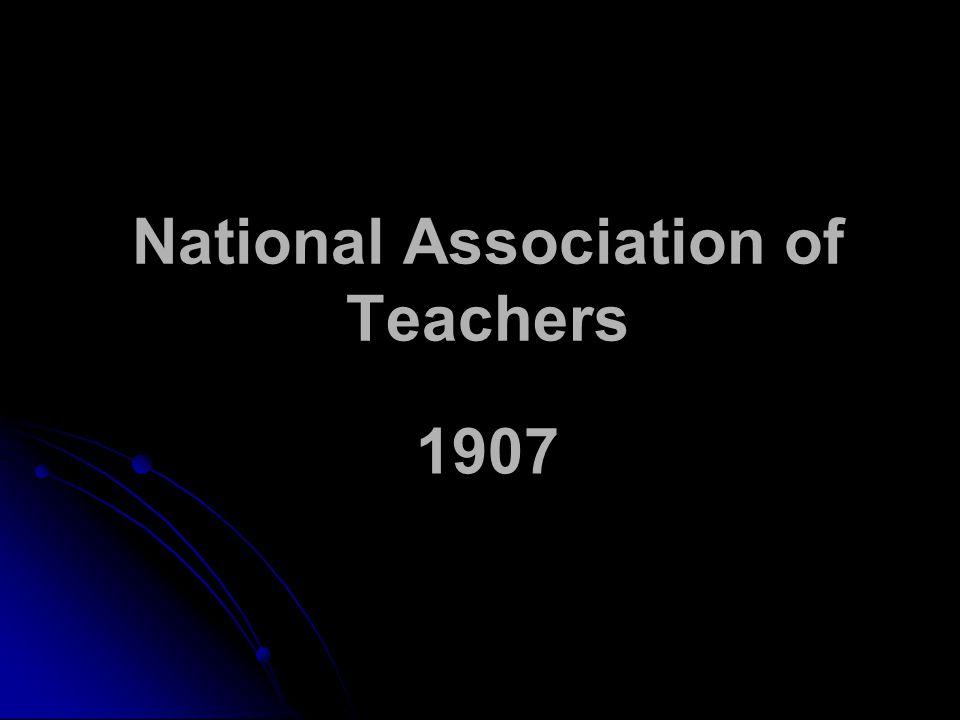 National Association of Teachers 1907