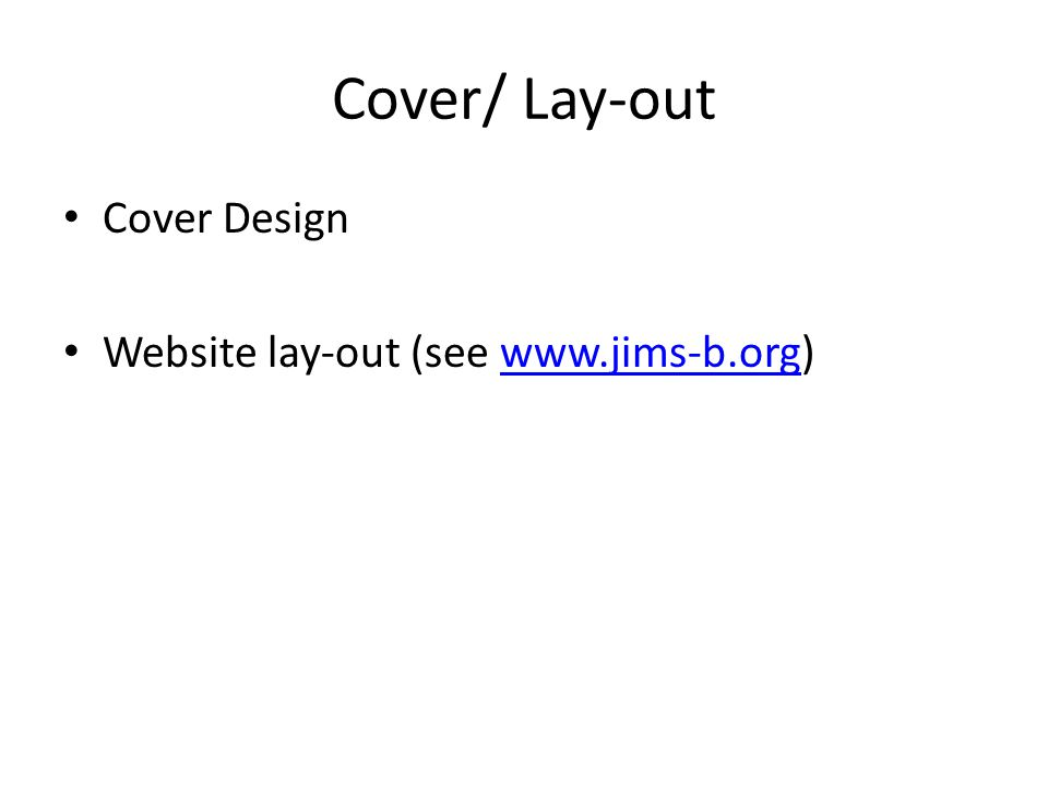 Cover/ Lay-out Cover Design Website lay-out (see www.jims-b.org)www.jims-b.org