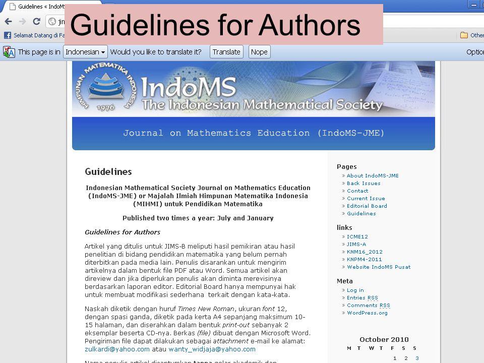 Name / Content/Language Name: IndoMS-JME - IndoMS Journal on Mathematics Education (Jurnal Pendidikan Matematika Himpunan Matematika Indonesia) Content : Mathematics Education, mathematics and its instructional.