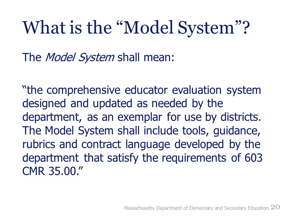 What is the Model System .