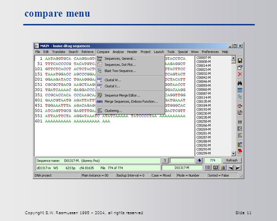 Copyright S.W. Rasmussen 1995 – 2004, all rights reserved Slide 11 compare menu
