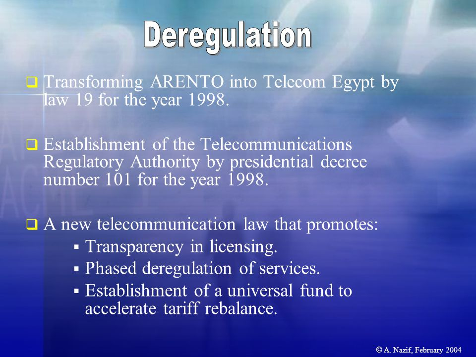  Transforming ARENTO into Telecom Egypt by law 19 for the year 1998.