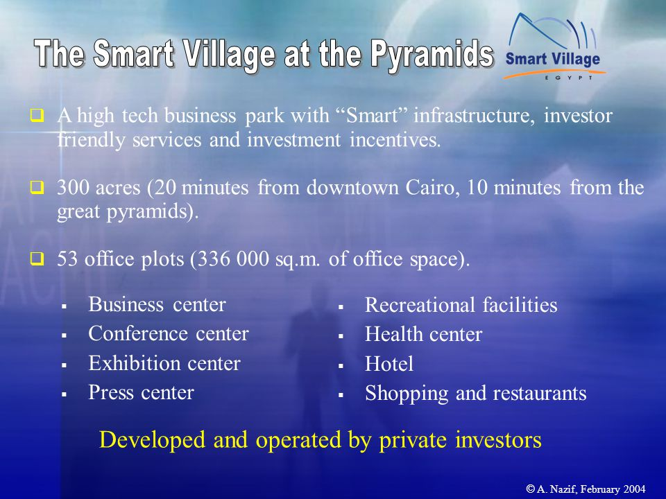  A high tech business park with Smart infrastructure, investor friendly services and investment incentives.