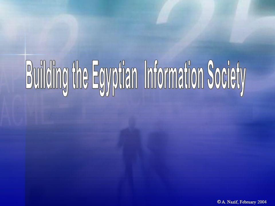  In September 1999, President Mubarak announced the launch of a national program for technology development.