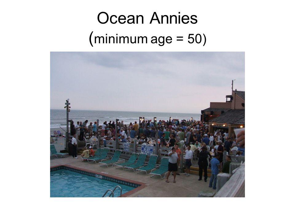 Ocean Annies ( minimum age = 50)