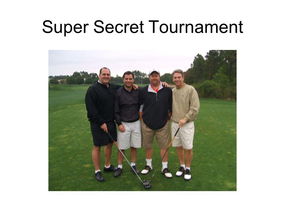 Super Secret Tournament