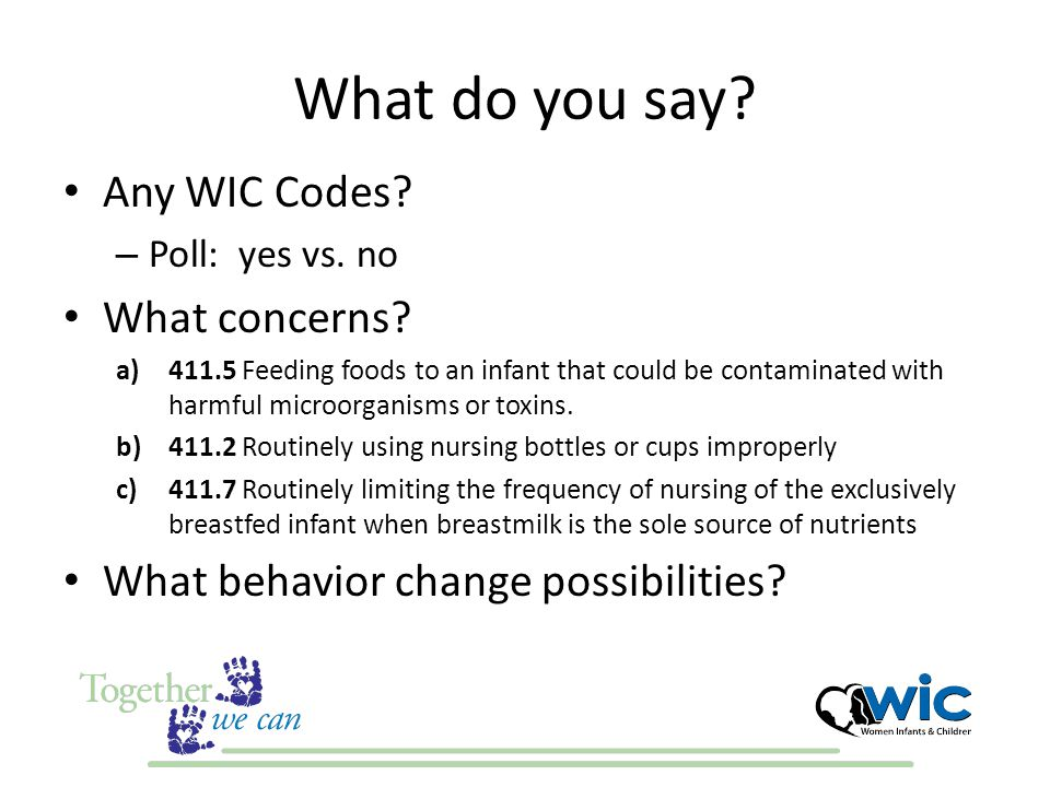 What do you say. Any WIC Codes. – Poll: yes vs. no What concerns.