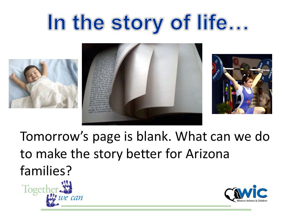 Tomorrow's page is blank. What can we do to make the story better for Arizona families