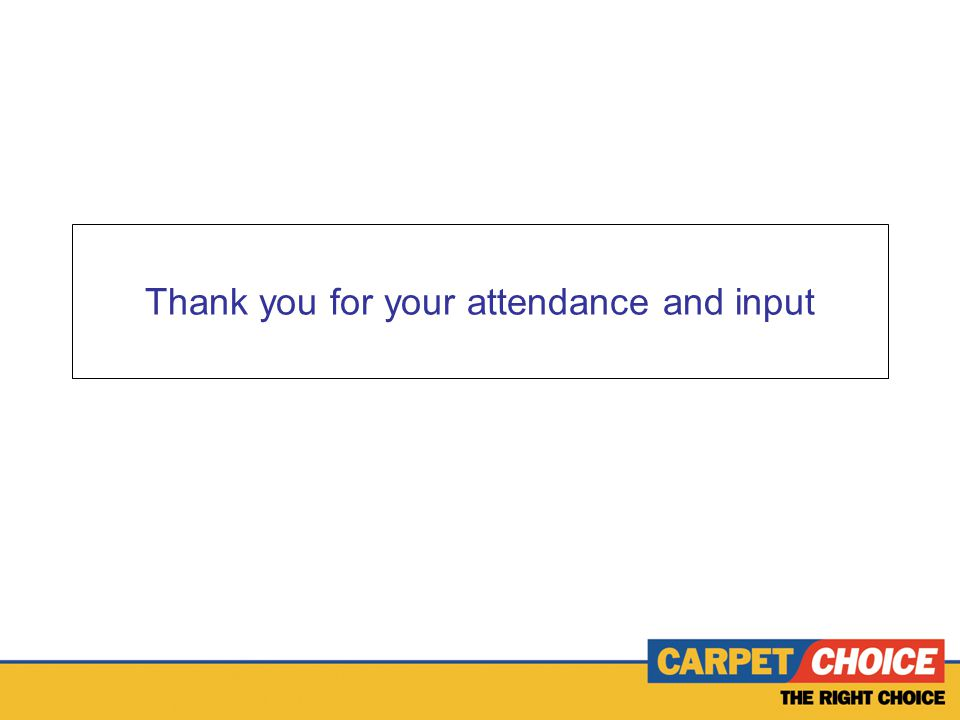 Thank you for your attendance and input