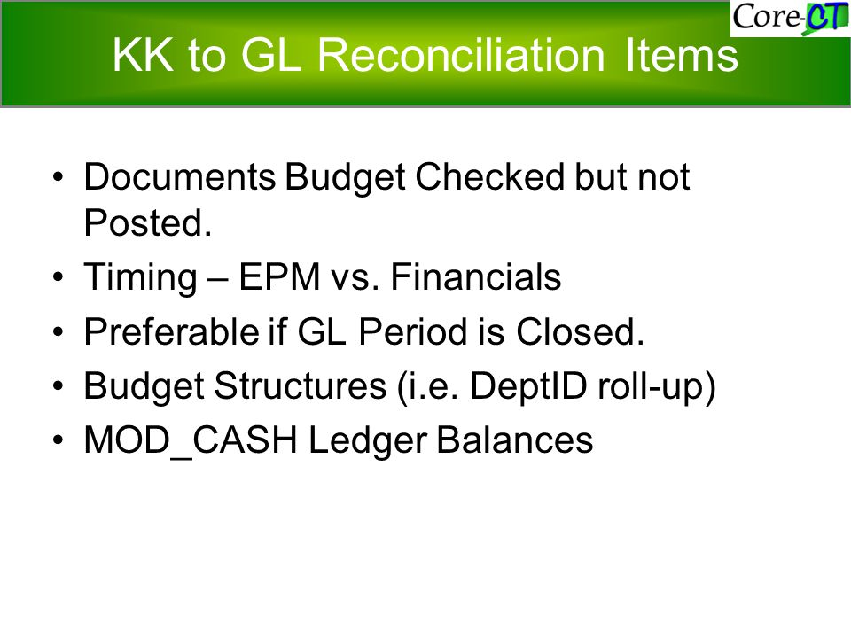 KK to GL Reconciliation Items Documents Budget Checked but not Posted.