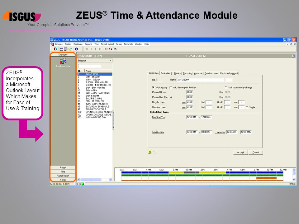 ZEUS ® Time & Attendance Module Absences Displayed In Color Coded Calendar Format Your Complete Solutions Provider™