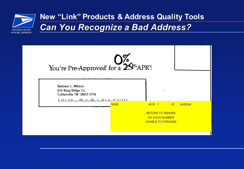 New Link Products & Address Quality Tools Can You Recognize a Bad Address.