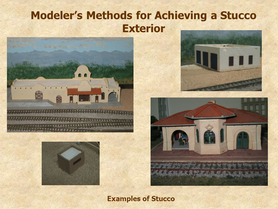Modeler's Methods for Achieving a Stucco Exterior Examples of Stucco